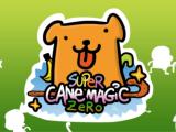 Super Cane Magic ZERO – Preview