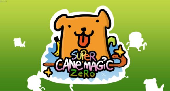 SuperCaneMagicZERO_00