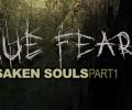 True Fear, Forsaken Souls Part 1 – Review