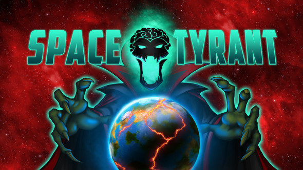 Be a Tyrant in Space!