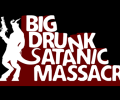 Big Drunk Satanic Massacre announces its September release date