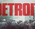 Detroit (Blu-ray) – Movie Review