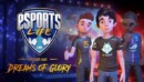 Esports Life: Ep.1 – Dreams of Glory – Review