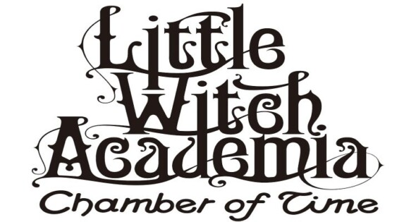 Little Witch Academia: Chamber of Time coming soon for PS4 and PC