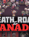 Death Road To Canada – New trailer released!