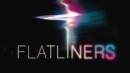 Flatliners (Blu-ray) – Movie Review