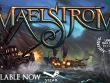 Maelstrom – Preview