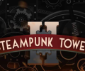 Keep your tower intact in Steampunk Tower 2