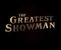 The Greatest Showman (Blu-ray) – Movie Review