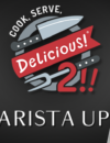 'Cook, Serve, Delicious! 2!! – The Barista update' Massive FREE content update out on the 18th of June!