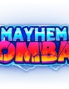Mayhem Combat Trailer madness