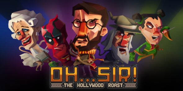 Verbal joust: Oh…Sir! The Hollywood Roast is out now on Xbox One!