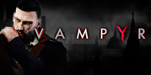 Vampyr – new difficulty modes added!