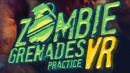 Zombie Grenades Practice – Review