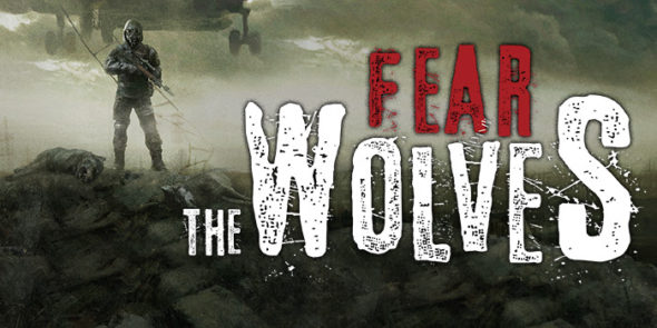 Fear the Wolves in Early Access July 18th