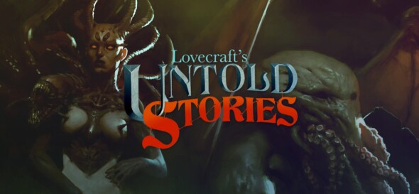 Lovecraft's Untold Stories – Soon to be released!
