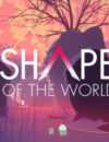Shape of the World – Review