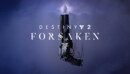 Destiny 2: Forsaken – Review