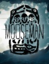 The Mooseman – Review