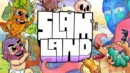 Slam Land – Review