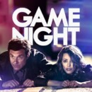 Game Night (Blu-ray) – Movie Review