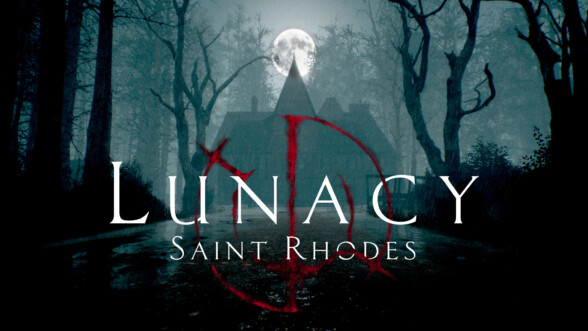 New trailer for Lunacy: Saint Rhodes released