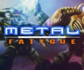 Metal Fatigue – Review