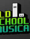 Old School Musical – Review