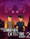 The Darkside Detective: Season 2 is fully funded!