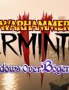 Warhammer: Vermintide 2 – Shadows over Bögenhafen DLC – Review