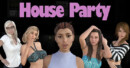 House Party – Preview