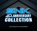 SNK 40th Anniversary Collection – Review