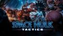Space Hulk: Tactics – Review
