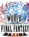 World of Final Fantasy – Maxima upgrade out now!