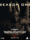 Warhammer 40,000: Inquisitor – Martyr Season One now on PS4 and Xbox One