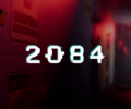 2084 – Preview