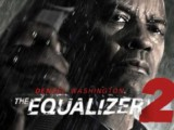 The Equalizer 2 (DVD) – Movie Review