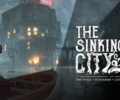 The Sinking City – Test your detective skills with a new mysterious trailer!