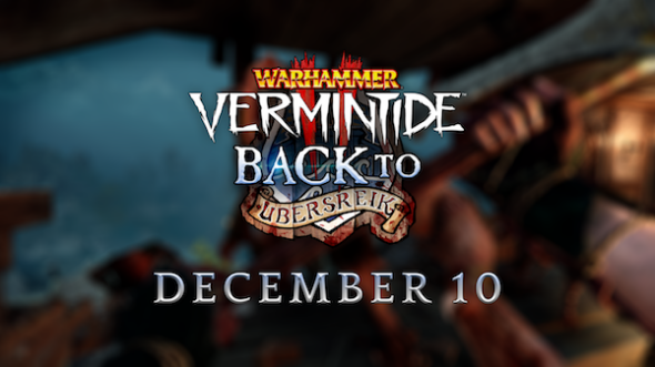 Vermintide 2: Back to Ubersreik DLC coming soon