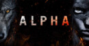 Alpha (Blu-ray) – Movie Review