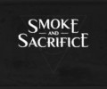 Smoke and Sacrifice ventures to Xbox One and PS4 today