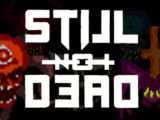 Still Not Dead – Review