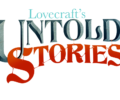 Lovecraft's Untold Stories releases this month.