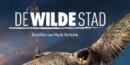 De Wilde Stad (Blu-ray) – Documentary Review