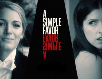 A Simple Favor (DVD) – Movie Review