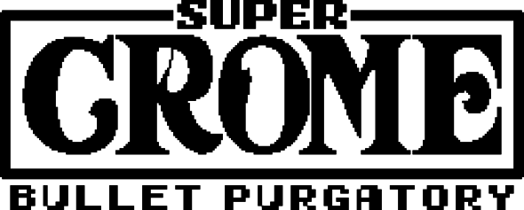 Super Crome: Bullet Purgatory will invade Steam on March 19