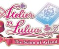 Atelier Lulua: The Scion of Arland – Review