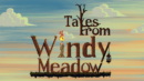 Tales From Windy Meadow – Review