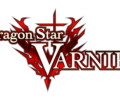 Dragon Star Varnir gets a new release date and trailer