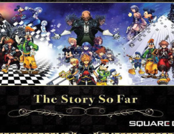 Kingdom Hearts: The Story So Far – Review